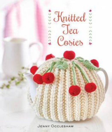 Knitted Tea Cosies by Jenny Occleshaw