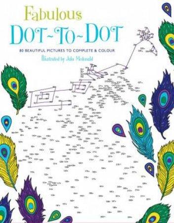 Fabulous Dot-To-Dot by Jake McDonald