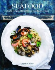 Seafood: From The Ocean To Your Plate by Jessica Adair