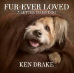 FurEver Loved A Letter To My Dog