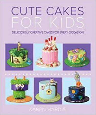 Childrens Party Cakes By Various