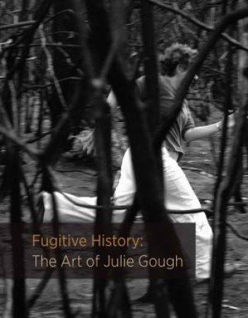 Fugitive History
