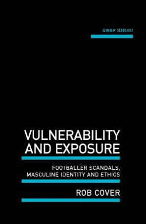 Vulnerability and Exposure by Rob Cover