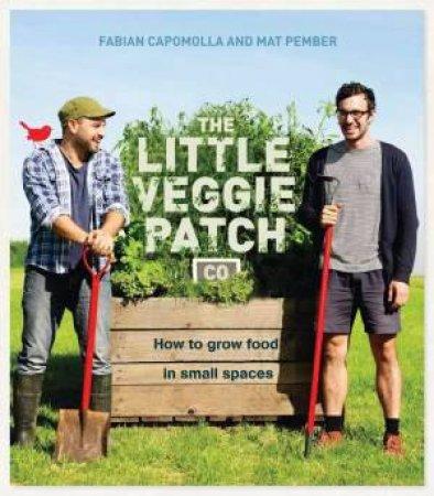 The Little Veggie Patch Co. by Fabian Capomolla & Matt Pember
