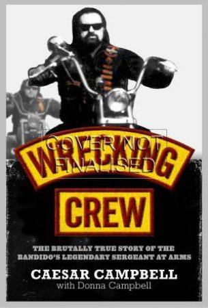 Wrecking Crew by Caesar and Donna Campbell
