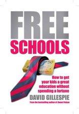 Free Schools by David Gillespie