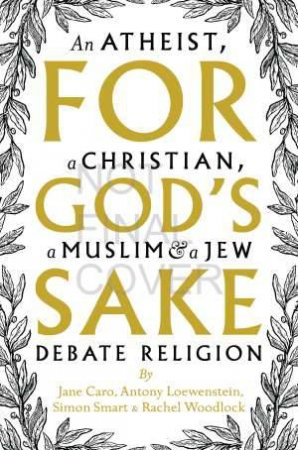 For God's Sake by J. Caro & A. Lowenstein & S. Smart & R. Woodlock
