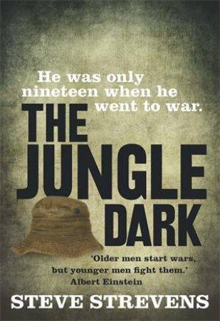 The Jungle Dark by Steve Strevens