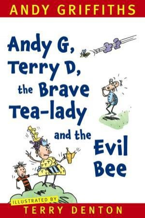 Andy G, Terry D, the Brave Tea-lady and the Evil Bee