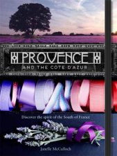 Provence and the Côte dAzur by Janelle McCulloch