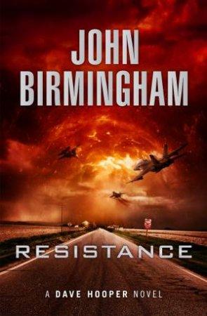 Resistance by John Birmingham