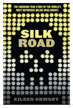 Silk Road by Eileen Ormsby