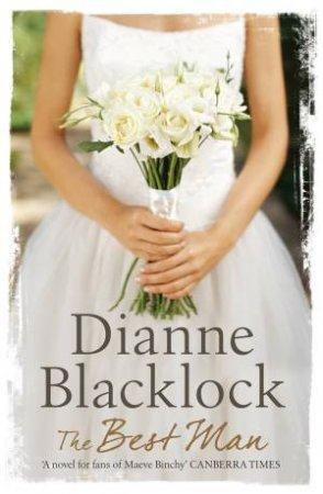 The Best Man by Dianne Blacklock