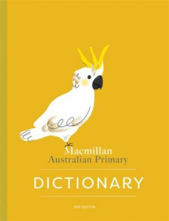 Macmillan Australian Primary Dictionary -2nd Ed by Various