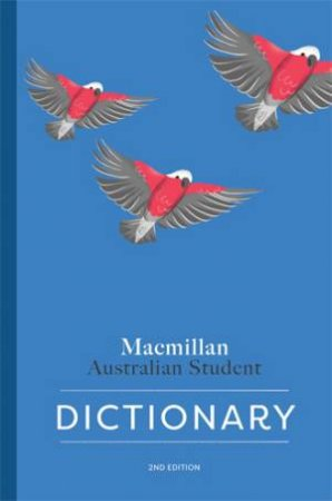 Macmillan Australian Student Dictionary -2nd Ed by Various