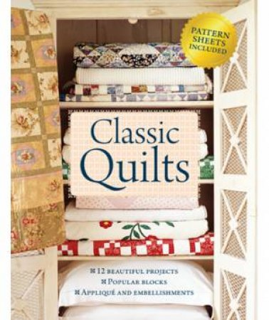 Classic Quilts by Various
