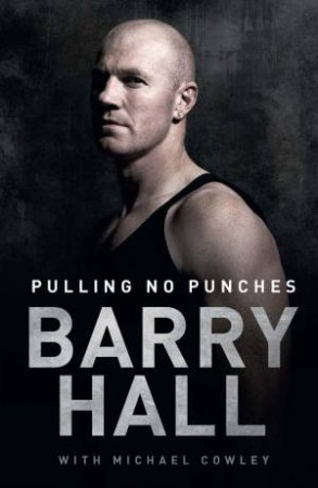 Pulling No Punches by Barry Hall