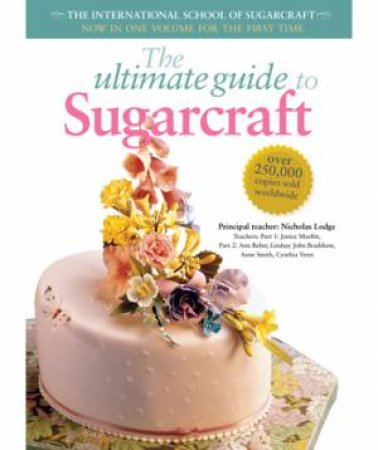 Ultimate Guide to Sugarcraft