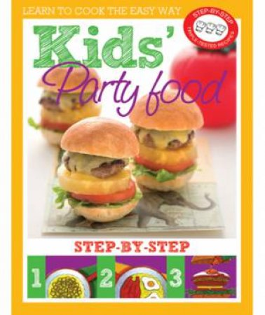 Kids Party Food by Various