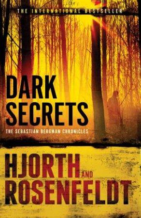 Dark Secrets by Michael Hjorth & Hans Rosenfeldt