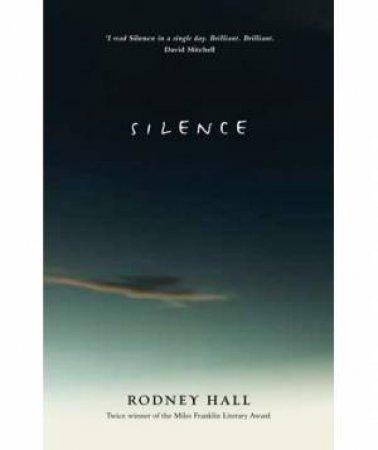 Silence by Rodney Hall