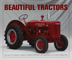 Beautiful Tractors by Rick Mannen
