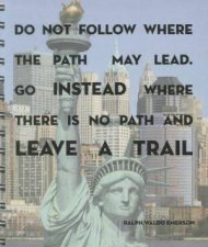 Travel Journal New York Do Not follow Where The Path May Lead