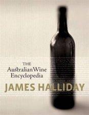 The Australian Wine Encyclopedia by James Halliday