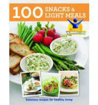 The Biggest Loser: 100 Healthy Snacks and Sides