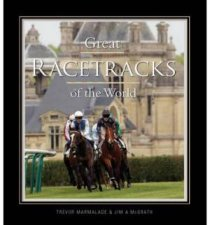 Great Racetracks Of The World by T Marmalade & J McGrath