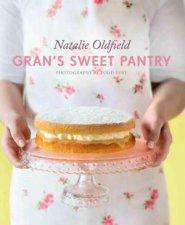 Gran's Sweet Pantry by Natalie Oldfield