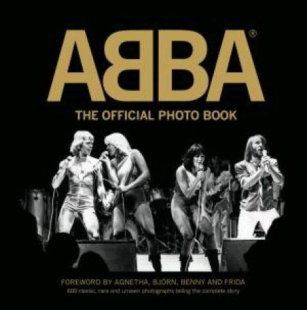 Abba: The Official Photo Book by Abba