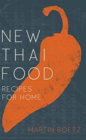 New Thai Food by Martin Boetz