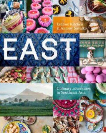 East by Leanne Kitchen & Antony Suvalko