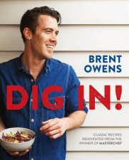 Dig In by Brent Owens