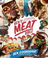Ben's Meat Bible by Ben O'Donoghue