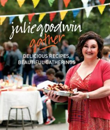 Gather by Julie Goodwin