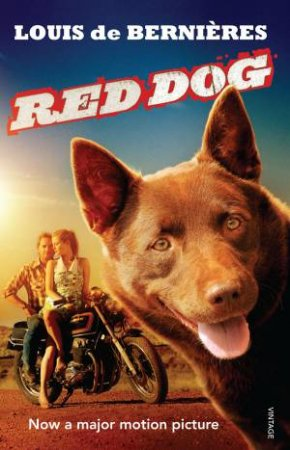 Red Dog - Film Tie In Edition by Louis De Bernieres