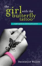 The Girl With The Butterfly Tattoo by Danniell Miller