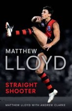 Straight Shooter by Matthew Lloyd