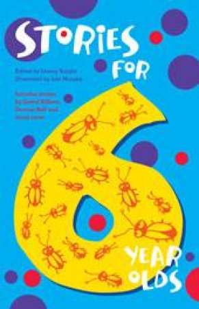 Stories For Six Year Olds by Linsay Knight (Ed)