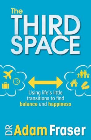 The Third Space by Adam Fraser