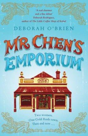 Mr Chen's Emporium by Deborah O'Brien