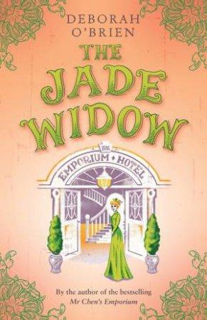 The Jade Widow by Deborah O'Brien