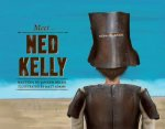 Meet Ned Kelly