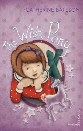 The Wish Pony by Catherine Bateson