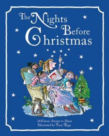 Nights Before Christmas: 24 Classic Stories To Read Aloud by Various