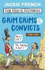 Grim Crims And Convicts