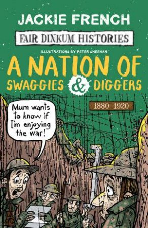A Nation Of Swaggies And Diggers