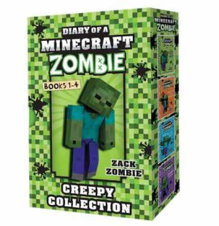 Diary Of A Minecraft Zombie: Creepy Collection 1-4 by ZACK ZOMBIE